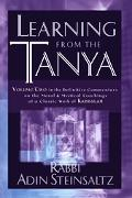 Learning from the Tanya Volume Two in the Definitive Commentary on the Moral and Mystical Te...