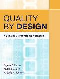 Quality By Design A Clinical Microsystems Approach