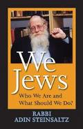 We Jews Who Are We And What Should We Do?