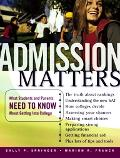 Admission Matters What Students And Parents Need to Know About Getting into College