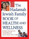 Hadassah Jewish Family Book of Health And Wellness