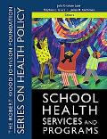 School Health Services and Programs
