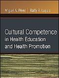 Cultural Competence in Health Edu