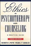 Ethics in Psychotherapy and Counseling A Practical Guide