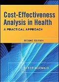 Cost-effectiveness Analysis in Health A Practical Approach