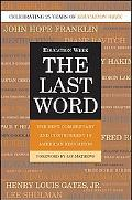 Last Word The Best Commentary and Controversy in American Education