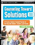 Counseling Toward Solutions