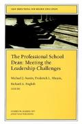 Professional School Dean Meeting the Leadership Challenges