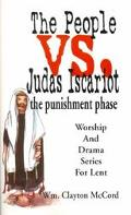 People Vs. Judas Iscariot The Punishment Phase