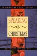 Speaking of Christmas: Christmas Plays for Readers' Theater
