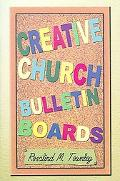 Creative Church Bulletin Boards