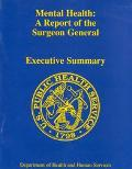 Mental Health A Report of the Surgeon General