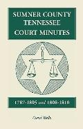 Sumner County, Tennessee, Court Minutes, 1787-1805 and 1808-1810