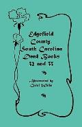 Edgefield County, South Carolina: Deed Books 32 and 33