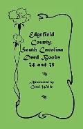 Edgefield County, South Carolina: Deed Books 34 and 35