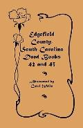 Edgefield County, South Carolina: Deed Books 42 and 43, 1826-1829