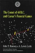Comet of 44 B.C. and Caeser's Funeral Games