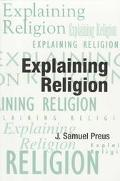 Explaining Religion Criticism and Theory from Bodin to Freud