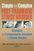 Simple and Complex Post-Traumatic Stress Disorder Strategies for Comprehensive Treatment in ...