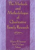 Methods and Methodologies of Qualitative Family Research