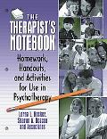 Therapist's Notebook Homework, Handouts, and Activities for Use in Psychotherapy