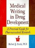 Medical Writing in Drug Development A Practical Guide for Pharmaceutical Research