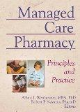 Managed Care Pharmacy Principles and Practice