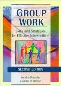 Group Work Skills and Strategies for Effective Interventions