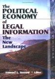 Political Economy of Legal Information The New Landscape