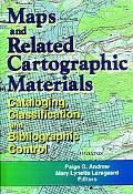 Maps and Related Cartographic Materials Cataloging, Classification, and Bibliographic Control