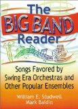 Big Band Reader Songs Favored by Swing Era Orchestras and Other Popular Ensembles
