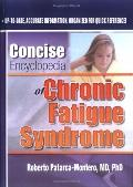 Concise Encyclopedia of Chronic Fatigue Syndrome