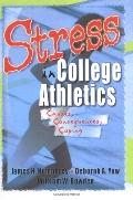 Stress in College Athletics Causes, Consequences, Coping