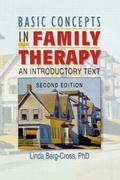 Basic Concepts in Family Therapy An Introductory Text