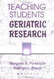 Teaching Students Geriatric Research (Physical & Occupational Therapy in Geriatrics, 2)