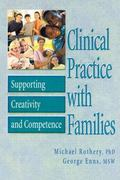 Clinical Practice With Families Supporting Creativity and Competence