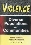 Violence Diverse Populations and Communities