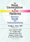 Next Generation of AIDS Patients Service Needs and Vulnerabilities