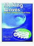 Making Waves New Serials Landscapes in a Sea of Change  Proceedings of the North American Se...