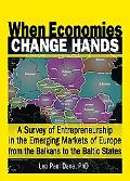 When Economies Change Hands A Survey Of Entrepreneurship In The Emerging Markets Of Europe F...