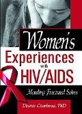 Women's Experiences With HIV/AIDS Mending Fractured Selves