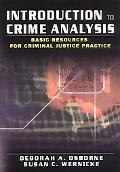 Introduction to Crime Analysis Basic Resources for Criminal Justice Practice