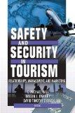 Safety and Security in Tourism: Relationships, Management, and Marketing (Journal of Travel ...