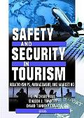 Safety and Security in Tourism Relationships, Management, and Marketing