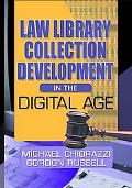 Law Library Collection Development in the Digital Age