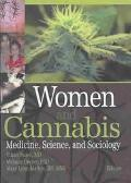 Women and Cannabis Medicine, Science, and Sociology