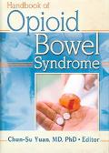 Handbook of Opioid Bowel Syndrome