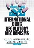 International Drug Regulatory Mechanisms
