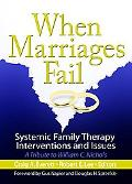 When Marriages Fail Systemic Family Therapy Interventions And Issues