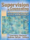 Supervision in Counseling Interdisciplinary Issues And Research